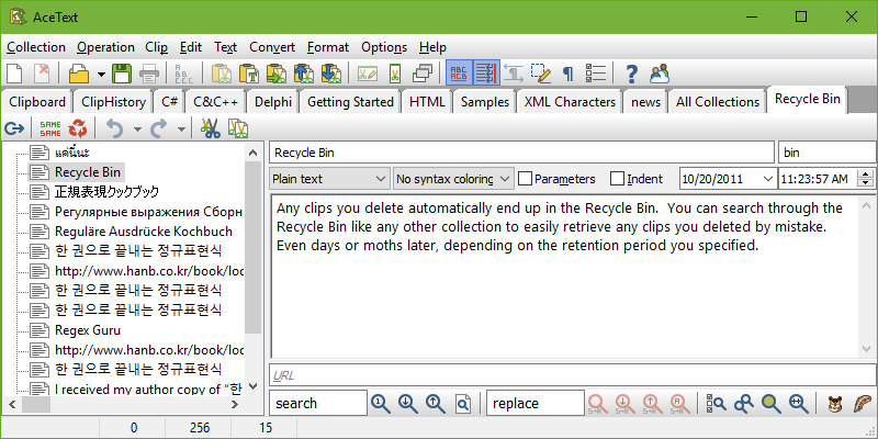 Any clips you delete automatically end up in the Recycle Bin. The Recycle Bin is fully searchable, so you can easily retrieve any clips you deleted by mistake. Even days or weeks or months later (depending on the retention period you specified).